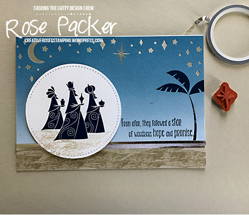Rose Packer, Creative Roses, Stampin' Up! Wise Men from Afar