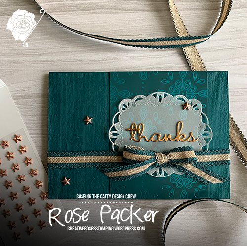 Rose Packer, Creative Roses, Stampin' Up!, Brightly Gleaming, Pretty Peacock, Well Written dies, Noble Peacock foil